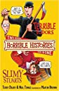 Terrible Tudors and Slimy Stuarts (Horrible Histories Collections)