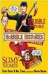 Terrible Tudors and Slimy Stuarts (Ho...