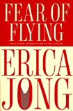 Fear of Flying (0452274796) by Jong, Erica