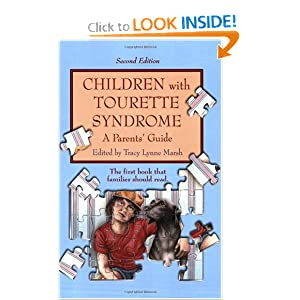 Children with Tourette Syndrome: A Parents' Guide