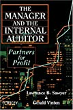 img - for The Manager and the Internal Auditor: Partners for Profit book / textbook / text book