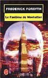 echange, troc F. Forsyth - Le Fantôme de Manhattan