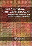 img - for Neural Networks in Organizational Research: Applying Pattern Recognition to the Analysis of Organizational Behavior book / textbook / text book