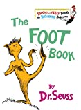 The Foot Book (Turtleback School & Library Binding Edition) (Bright & Early Books) (0881034223) by Dr. Seuss