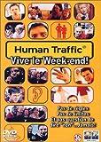 echange, troc Human Traffic
