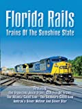 Search : Florida Rails: Trains of the Sunshine State