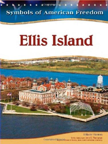 Ellis Island (Symbols of American Freedom)