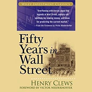 Fifty Years in Wall Street | [Henry Clews]