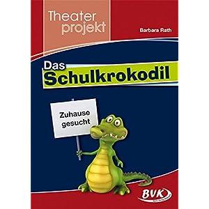 "Theaterprojekt ""Das Schulkrokodil"""