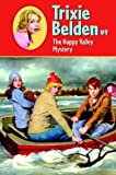 The Happy Valley Mystery (Trixie Belden #9) (0375830227) by Kathryn Kenny