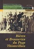 echange, troc Sylvain Chimello - Bières et Brasseries du Pays thionvillois