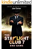 The Starlight Club 7: End Game