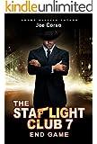 The Starlight Club 7: End Game (Starlight Club Series)