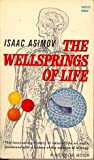 The Wellsprings of Life (0451603222) by Asimov, Isaac
