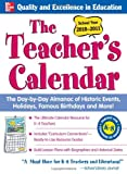 The Teachers Calendar, School Year 2010-2011 (Teacher's Calendar: The Day-By-Day Directory to Holidays, Historic Events, Birthdays & Special Days)
