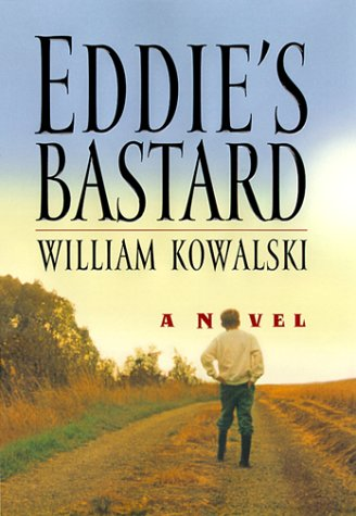 Eddie's Bastard, WILLIAM KOWALSKI