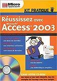 echange, troc Patrick Curien, Corinne Bontemps - Réussissez avec Microsoft Access 2003 (1Cédérom)