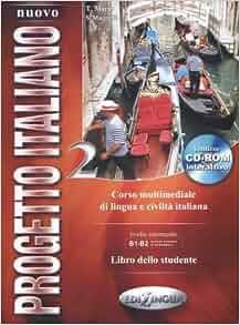 Nuovo Progetto Italiano 2: Libro dello Studente + CD ROM (Italian