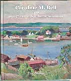 img - for Caroline M. Bell and the Peconic Bay Impressionists book / textbook / text book