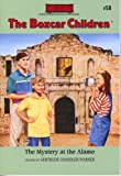 The Mystery at the Alamo (The Boxcar Children Mysteries #58)