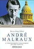 echange, troc Perrine Simon-Nahum - André Malraux: L'engagement politique au XXe siècle