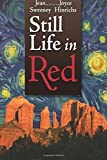 img - for Still Life in Red: A Sedona Time-Travel Mystery (black-and-white edition) (The Sedona Time-Travel Mysteries) (Volume 1) book / textbook / text book