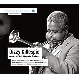 Dizzy Gillespie meets Phil Woods Quintet.