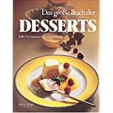 """Das gro�e Buch der Dessertsvon """"Sybil Gr�fin Sch�nfeldt"""""""