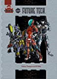 d20 Future Tech (D20 Modern Supplement)(Rodney Thompson/J. D. Wiker)
