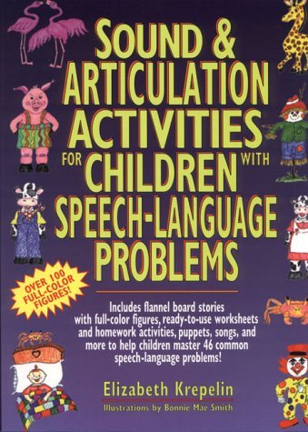 Sound & Articulation Activities for Children With Speech-Language Problems PDF