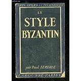Le style byzantin.