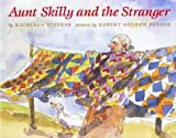 img - for Aunt Skilly and the Stranger book / textbook / text book