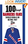 100 Things Rangers Fans Should Know &...