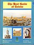 img - for The Best Guide of Toledo [Espa a] book / textbook / text book