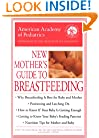 New Mother's Guide to Breastfeeding (American Academy of Pediatrics)