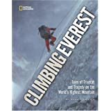 Climbing Everest: Tales of Triumph and Tragedy on the World's Highest Mountainby Audrey Salkeld