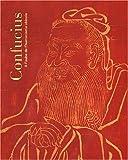 echange, troc Collectif - Confucius : A l'aube de l'humanisme chinois