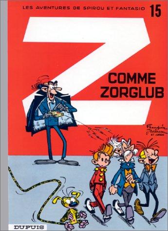 Spirou et Fantasio 15 : Z comme Zorglub