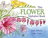 The Flower Alphabet Book (Jerry Pallottas Alphabet Books)