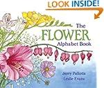 The Flower Alphabet Book (Jerry Pallo...