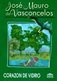 Corazon de Vidrio (Spanish Edition)