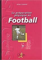 La préparation physique au football