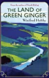 Winifred Holtby The Land Of Green Ginger: A Virago Modern Classic (VMC)