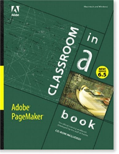 Adobe(R) PageMaker(R) 6.5 Classroom in a Book