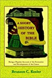 img - for A Short History of the Bible book / textbook / text book
