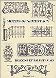 echange, troc Collectif - Motifs ornementaux : Balcons et balustrades