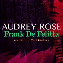 Audrey Rose | Livre audio Auteur(s) : Frank De Felitta Narrateur(s) : Matt Godfrey