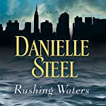 Rushing Waters | Danielle Steel