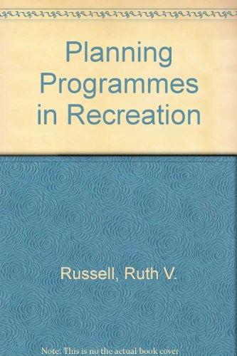 Planning Programs in Recreation