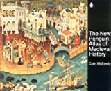 The New Penguin Atlas of Medieval History (0140512497) by McEvedy, Colin
